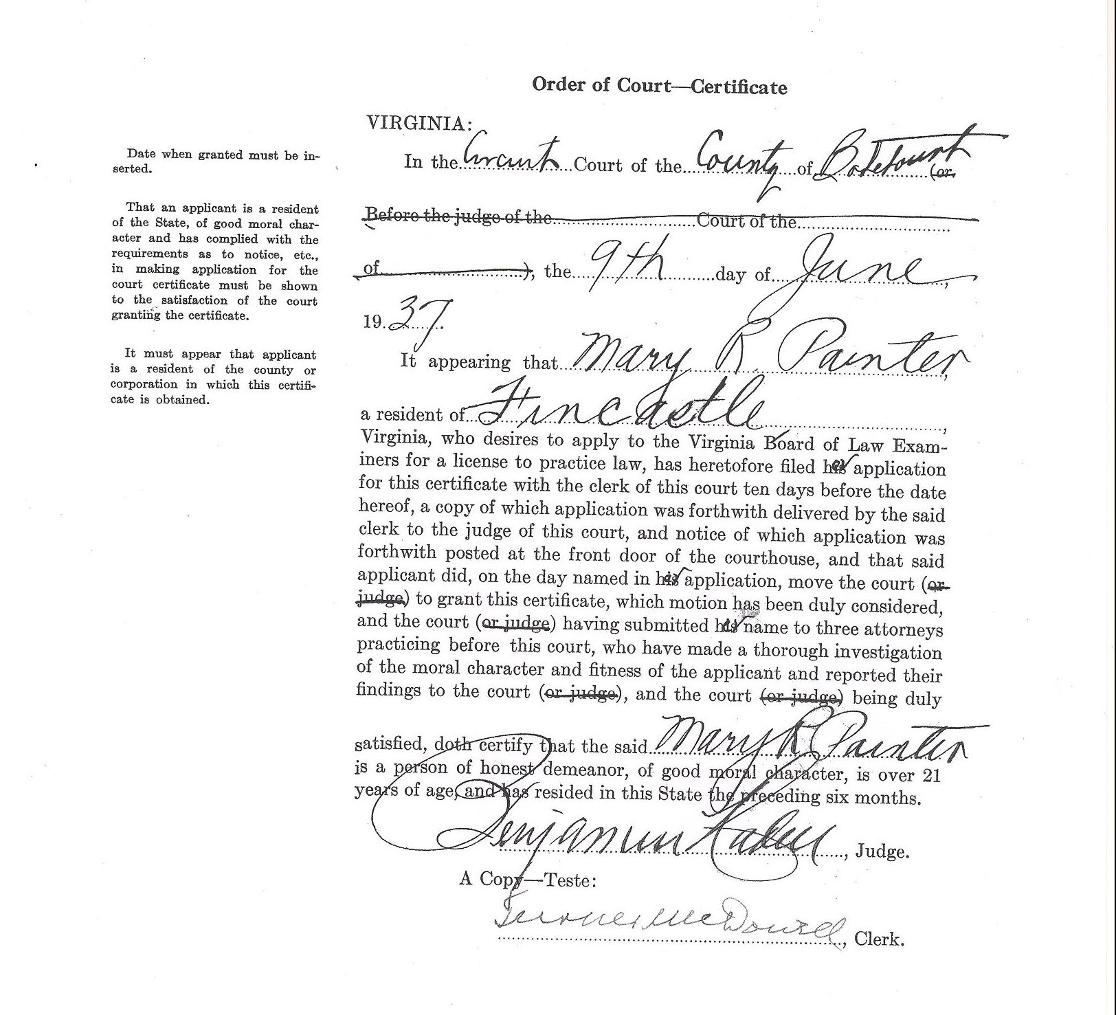 Court order - certificate authorizing Mary R. Painter to apply for a license to practice law.,